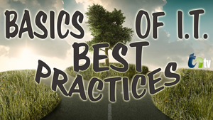 Basic of I.T. Best Practices blog graphic of a fork in the road with a tree in the middle